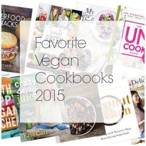 My favorite vegan cookbooks for 2015