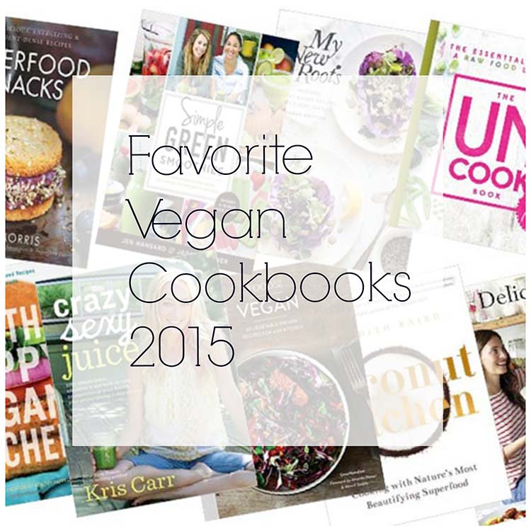 My favorite vegan cookbooks for 2015
