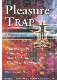 The pleasure trap
